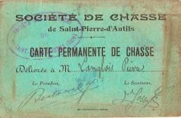 Carte De Société De Chasse/ Carte Permanente/ Saint Pierre D'Autils/Eure/vers 1930   VP516 - Vecchi Documenti