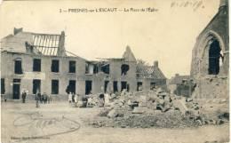 Fresnes-sur-L'Escaut - La Place De L'Eglise - Destructions, Désolation  - 1919 ( Voir Verso )