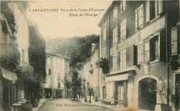 07 - Largentiere -(Ardèche) - Hôtel De L'Europe- édit; Reynaud -  (voir 2 Scans). - Largentiere