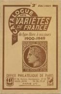 Catalogue Des Variétés De France 1900 - 1949 à Partir Du Type Blanc - France