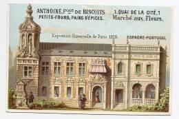 Chromo Biscuits Anthoine Paris Quai De La Cité Tarif Tarifs Imp. Laas Exposition Universelle 1878 Espagne Portugal A2823 - Other