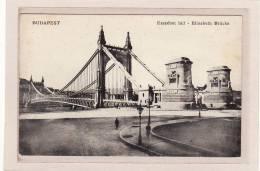 HONGRIE / BUDAPEST / Erszébet Hid - Elisabeth Brücke - Hongarije