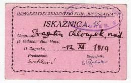 H IDENTITY CARD FOR STUDENT DEMOCRATIC CLUB YUGOSLAVIA ZAGREB CROATIA SHS - Historical Documents