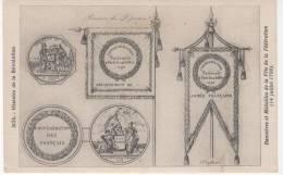 CPA - Révolution Française - Bannières Et Médailles De La Fête De La Fédération  14/07/1790 - Histoire