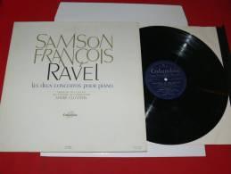 SAMSON FRANCOIS JOUE RAVEL DEUX CONCERTOS POUR PIANO ORCHESTRE ANDRE CLUYTENS EDIT COLUMBIA   DISQUE BAGUETTE - Classique