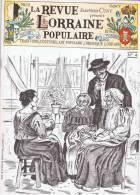 LA REVUE LORRAINE POPULAIRE. N°4. LES METIERS ET LEURS SAINTS PATRONS. BORNES ANCIENNES. LE PATOIS LORRAIN; CORCIEUX... - Lorraine - Vosges