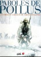 Paroles De Poilus, Lettres Et Carnets Du Front 1914-1918, 117 Pages, De 2006, Par J. WACQUET, - Books