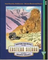California, Eastern Sierra, Death Valley - Motor Touring - Guide De Voyage Vallée De La Mort Californie - Amérique Du Nord