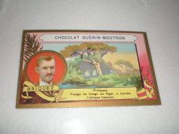 Chromo Chocolat Guérin Boutron Explorateur Briquez, Serie Explorateurs, Exposition Universelle 1889 - Guerin Boutron