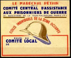 Colis Individuels De La Zone Occupée Le Maréchal Pétain Comité Central D'assitance Aux Prisonniers De Guerre - Colis Postaux
