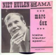 Marc Dex - Niet Huilen Mama (1968) - Vinyles