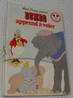 Walt Disney, Dumbo Apprend à Voler, Paris-Hachette De 1982, Ref Perso 325 - Livres, BD, Revues