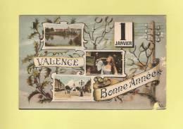 CPA..( 26 )..VALENCE :  1er Janvier - Bonne Année  - ( 2 Scans ) - Valence