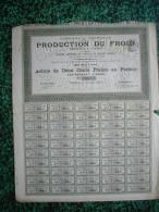 Action - France - Production Du Froid - Action De 200 F - Paris 1900 - Industrie