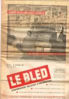 LE  BLED  -  N° 45 - Les Efants Retournent à L´école - Taïeb Le Garde Champêtre De Ferkane - Journaux - Quotidiens