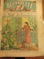 Bernadette/Le Noël De L'orpheline/Maison De La Bonne Presse/Paris/1937        BD24 - Journaux Anciens - Avant 1800