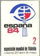 ESPAÑA 84- EXPOSICIÓN MUNDIEL DE FILATELIA  MADRID , 27 ABRIL- 6 MAYO.SELLOS MATASELLOS EXPOSICIÓN. - Briefmarken