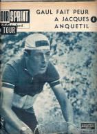 CYCLISME TOUR DE FRANCE 1961 MIROIR SPRINT N° 787 B 6 JUILLET GAUL FAIT PEUR A ANQUETIL PELLOS - Sport