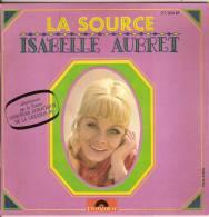 45T. Isabelle AUBRET. LA SOURCE (Eurovision 68), Le Malheur D'aimer (Louis ARAGON - Jean FERRAT), +2. - Vinyles
