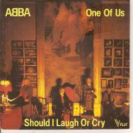 45T. ABBA. One Of Us, Should I Laugh Or Cry. - Vinyles