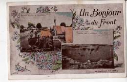 Un Bonjour Du Front - Guerre 1914-18