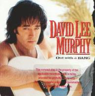 David Lee MURPHY - Out With A Bang - CD - COUNTRY - Country Et Folk