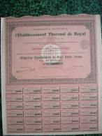 Action - France - Cie Fermiere De L´ Etablissement Thermal De Royat - Obligation 200 F - 1910 - Eau