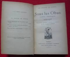 Sous Les Obus, Contes Véridiques 1914-1916 - 1914-18