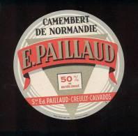 Etiquette De Fromage  Camembert   -  Sté. Fd. Paillaud à Creully (Calvados) - Fromage