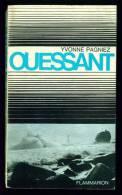 OUESSANT //Yvonne Pagniez - Flammarion 1965 - Photos N/B - Bon état - Bretagne