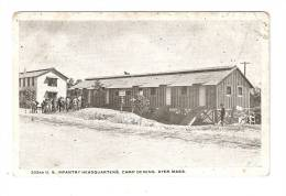 CPA  U.S.A.  Massachusetts - 303 RD U.S. Infantry Headquarter Camp Devens Ayer -  Etat Major D'Infanterie Américain - Caserme