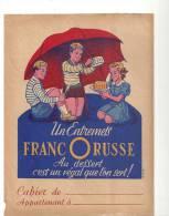 Protège Cahier Un Entremets Franc O Russe Au Dessert C´est Un Régal Que L´on Sert! Des Années 1960 - Protège-cahiers