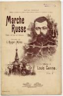 """LIVRET DE PARTITION """"MARCHE RUSSE"""" DE LOUIS GANNE PUBLIEE A L'OCCASION DE LA VISITE A PARIS EN 1894 DU TSAR NICOLAS II - Choral"""