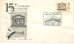 FDC 15e Anniversario Fundacion De La Unesco, Buenos Aires, 14/7/1962 - FDC