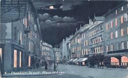 73 CHAMBERY LA NUIT PLACE SAINT LEGER COMMERCES EDITION DES NOUVELLES GALERIES - Chambery