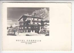 CORTINA D'AMPEZZO ( Italie Italia ) HOTEL CORNELIO - Jolie CPSM Dentelée GF - RARE ? (0 Sur Le Site) - Belluno