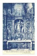 Cp, Espagne, Avila, LA Catedral, Altar De Alabastro En La Sacristia Obra De Isidro De Villodo Y Juan Frias - Espagne