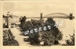 Bonn V. 1934  Hotel Rheineck Und Die Brücke   -  Siehe Foto !!    (26632) - Bonn