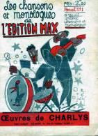 LES CHANSONS ET MONOLOGUES DE L'EDITION MAX     OEUVRES DE CHARLYS  RECUEIL N°1 - Musique & Instruments