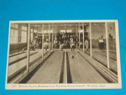 Sports ) Bowling Alleys - N° 11 - Riverside Club - Waltham Watch Company - Waltham; Mass  - Année   - EDIT - - Bowling