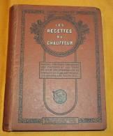 LES RECETTES DU CHAUFFEUR - Livres, BD, Revues