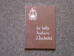 La Belle Histoire D'isabelet - Histoire