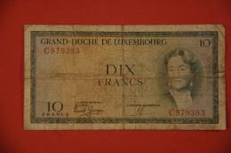 Billet De 10 Frs  Luxembourgeois - Luxembourg