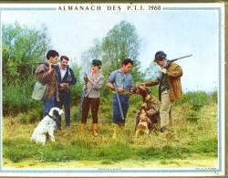 """Calendrier 1968 Double Cartonnage,chasse Chasseurs, Chiens Et Gibier """"entre Deux Battues"""", Pêche Pêcheur """"la Truite Devr - Big : 1961-70"""