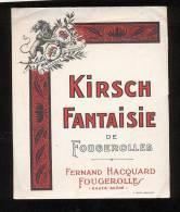 Etiquette De   Kirsch  Fantaisie  -  Fernand Hacquard  à Fougerolles  (70) - Labels