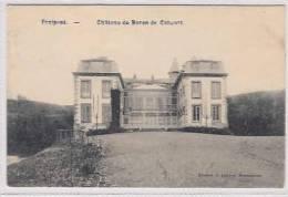 FRAIPONT  -    Ch�teau du Baron de Calwart  -  1910
