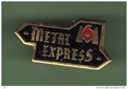 M6 *** METAL EXPRESS *** (405) - Medias