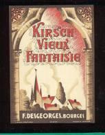 Etiquette De   Kirsch Vieux Fantaisie  -  F. Desgeorges à Bourges (18) - Etiquettes