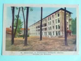 Sanatorium De PARIGNE - L'EVEQUE, Pavillon Des Hommes - France