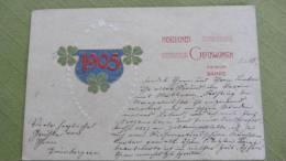 """AK Postkarte  """"Herzlichen Glückwunsch Zum Neuen Jahr 1905"""" V. 30.12.1904 Von Grünberg N. Saarau (Schlesien) - New Year"""
